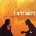 ビートルズのカバー曲のみ!映画『アイ・アム・サム』のサントラが素晴らしすぎる!