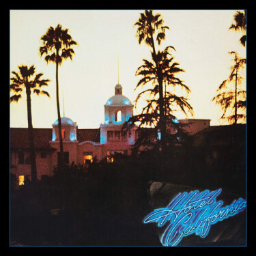 イーグルス ホテル・カリフォルニア